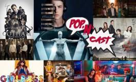 Pop'N'Cast Hors Série #7: Le bilan des séries TV de la saison
